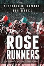 Rose Runners