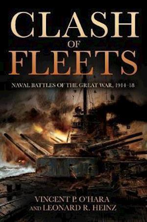 Bog, hardback Clash of Fleets af Vincent P. O'Hara, Leonard R. Heinz