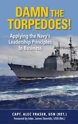 Damn the Torpedos! af P. Alexander Fraser