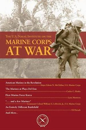 U.S. Naval Institute on the Marine Corps at War