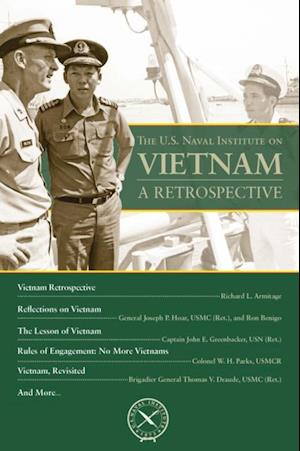 U.S. Naval Institute on Vietnam: A Retrospective