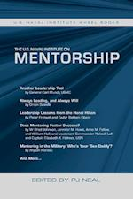 The U.S. Naval Institute on Mentorship (U S Naval Institute Wheel Books)