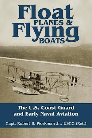 Bog, paperback Float Planes & Flying Boats af Robert B. Workman