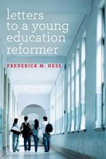 Letters to a Young Education Reformer (Educational Innovations)