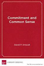 Commitment and Common Sense