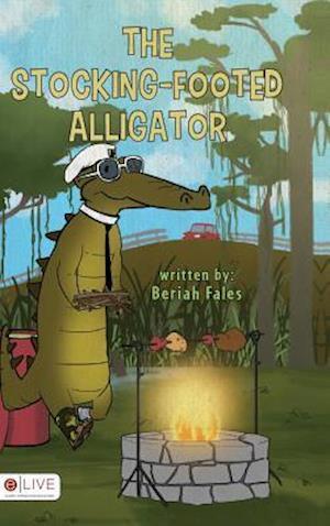 Bog, hardback The Stocking-Footed Alligator af Beriah Fales