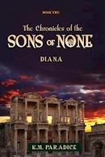 The Chronicles of the Sons of None af K. M. Paradice