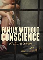 Family Without Conscience