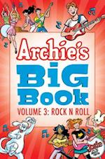 Archie's Big 3 - Rock 'n' Roll (Archies Big Book)