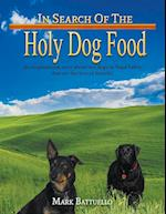 In Search of the Holy Dog Food