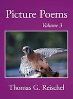 Picture Poems Volume 3 af Thomas Reischel