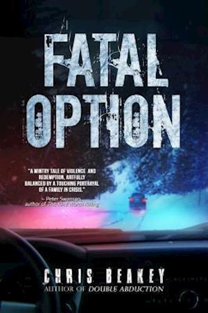Bog, hardback Fatal Option af Chris Beakey