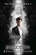 Avenge the Forgotten (Five Flames, nr. 5)