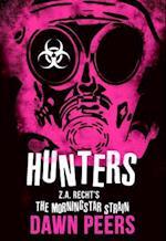 Hunters (Z a Rechts Morningstar Strain)