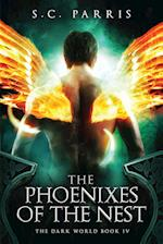 The Phoenixes of the Nest (Darkworld)