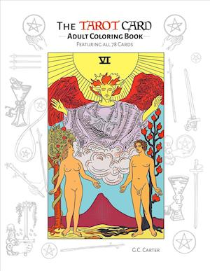 Bog, paperback The Tarot Card Adult Coloring Book af G. C. Carter