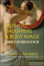 Mothers, Daughters, & Body Image