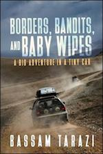 Borders, Bandits and Baby Wipes