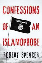 Confessions of an Islamophobe af Robert Spencer