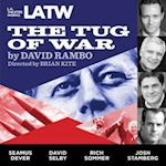 The Tug of War (L.A. Theatre Works)