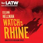 Watch on the Rhine (L.A. Theatre Works)