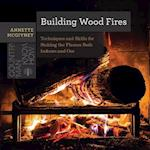 Building Wood Fires (Countryman Know How)