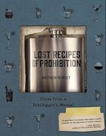 Lost Recipes of Prohibition
