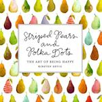 Striped Pears and Polka Dots