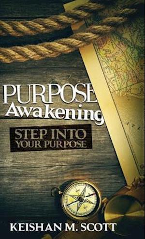 Bog, hardback Purpose Awakening af Keishan M. Scott