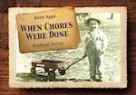 When Chores Were Done