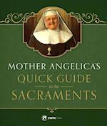 Mother Angelica's Quick Guide to the Sacraments af Mother M. Angelica