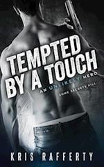 Tempted by a Touch af Kris Rafferty