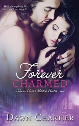 Bog, hæftet Forever Charmed af Dawn Chartier