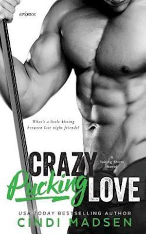 Bog, hæftet Crazy Pucking Love af Cindi Madsen