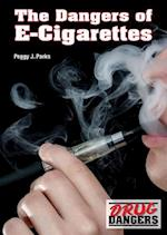 The Dangers of E-Cigarettes (Drug Dangers)