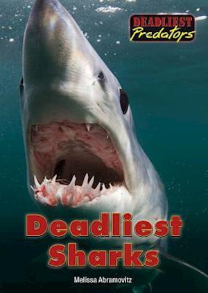 Deadliest Sharks
