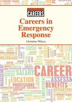 Careers in Emergency Response (Exploring Careers)