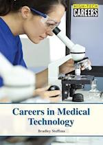 Careers in Medical Technology (High Tech Careers)