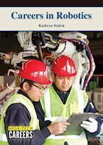 Careers in Robotics (High Tech Careers)
