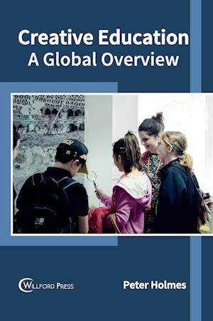 Creative Education: A Global Overview