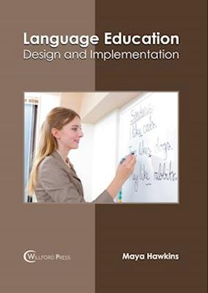 Language Education: Design and Implementation