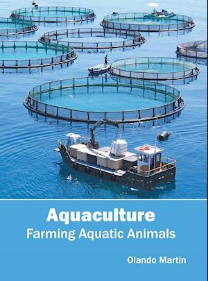 Aquaculture: Farming Aquatic Animals