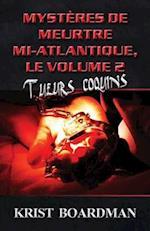 Mysteres de Meurtre Mi-Atlantique, Le Volume 2