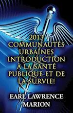 2013 Communautes Urbaines Introduction a la Sante Publique Et de La Survie! (French)