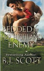 Bedded By Her Highland Enemy af B.J. Scott