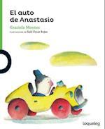 El Auto de Anastasio (Serie Verde Coleccion Pequenas Historias)
