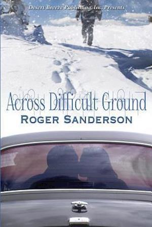 Bog, paperback Across Difficult Ground af Roger Sanderson