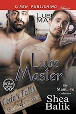 Lube Master [Cedar Falls 4] (Siren Publishing Classic ManLove)