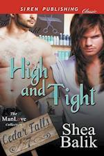 High and Tight [Cedar Falls 7] (Siren Publishing Classic ManLove)