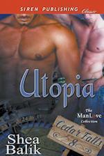 Utopia [Cedar Falls 8] (Siren Publishing Classic ManLove)